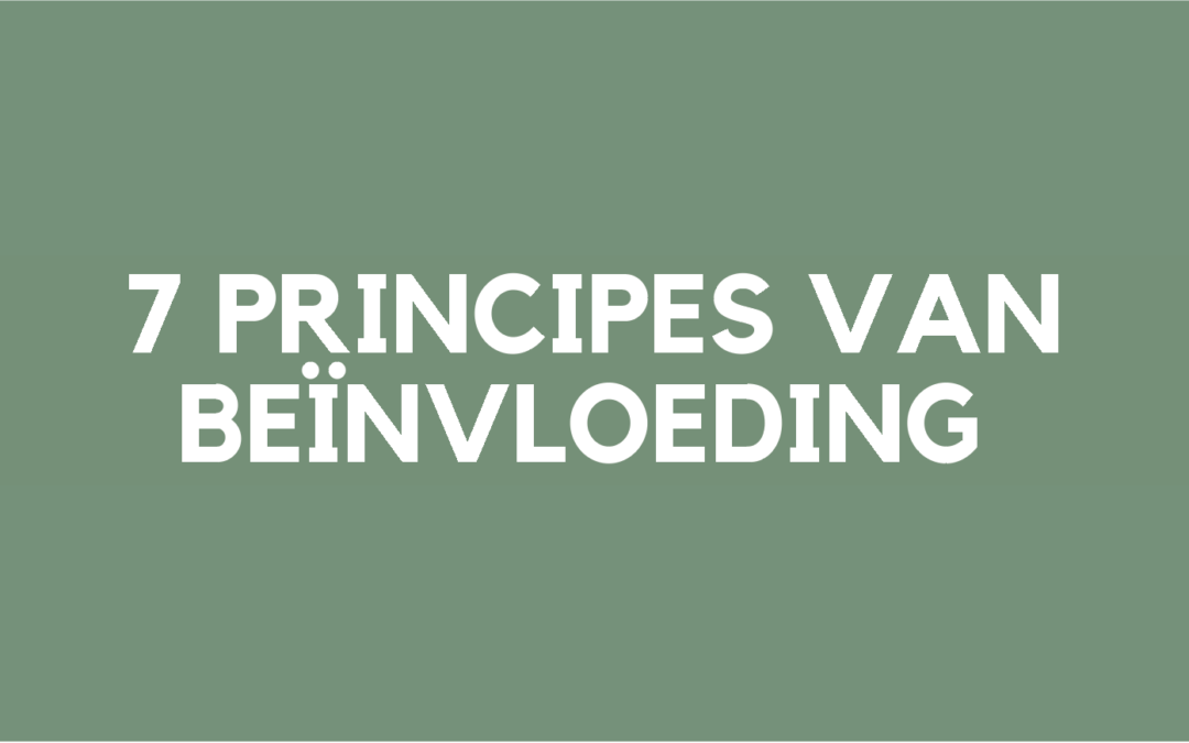 7 Principes van beïnvloeding